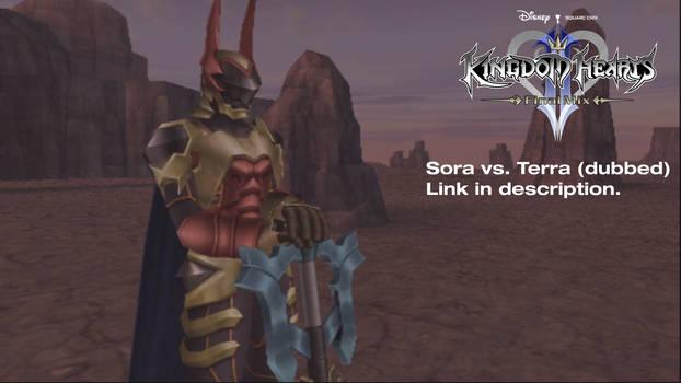 Me Playing KHIIFM - Sora vs Terra