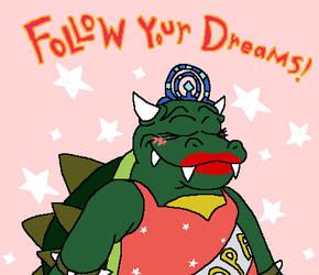 Follow Your Dreams by GreggJanus