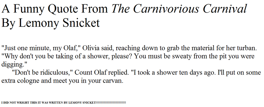 Lemony Snicket Quote In Love As In Life One Misheard: Carnival Quotes. QuotesGram