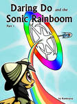 [DD] Daring Do and the Sonic Rainboom (Cover 1)