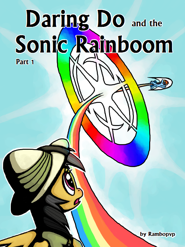 [DD] Daring Do and the Sonic Rainboom (Cover 1) by Rambopvp