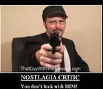 Nostlagia Critic