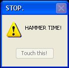 HAMMER TIME. by CuppytheCupcake