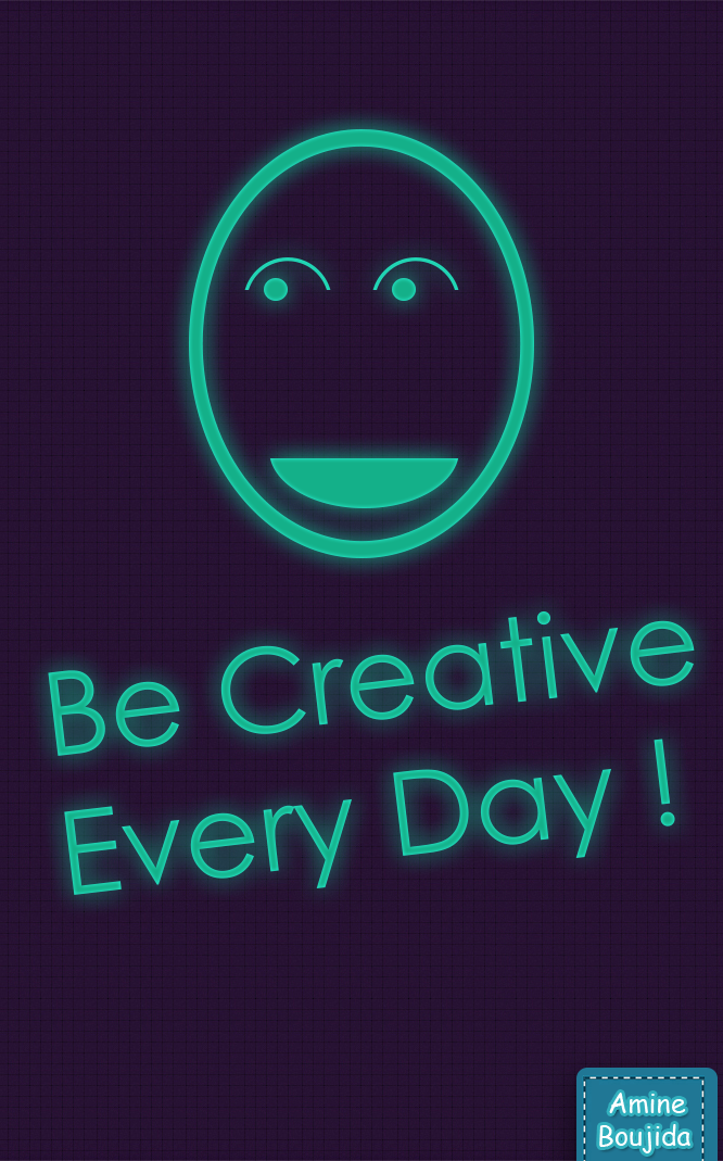 Be creative every day  typo by Aminebjd