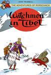LIID Tryout Week 3: Watchmen in Tibet