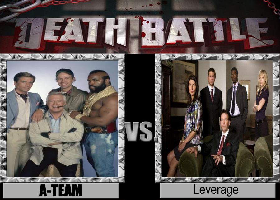 DEATH BATTLE A-Team vs. Leverage by Jdueler11
