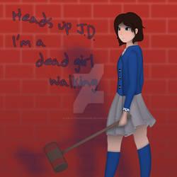 Dead Girl Walking Reprise