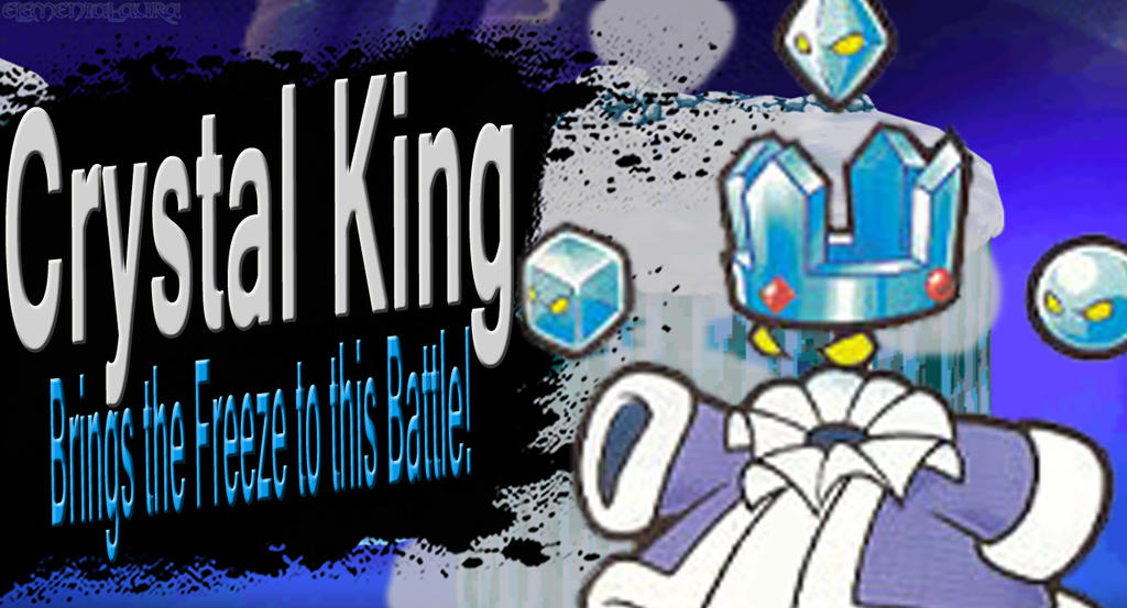 Crystal King SSB4 Request by Elemental-Aura