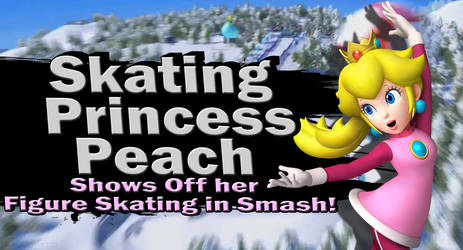 Skating Princess Peach SSBU Request
