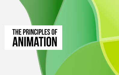 The Principles Of Animation by GreenMarketing