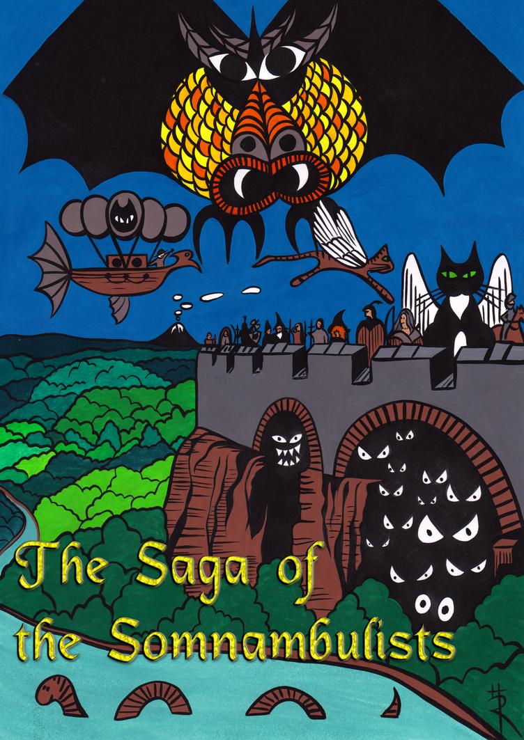 The Saga of the Somnambulists - eBook! by Sleepwalker1803