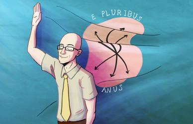 E PLURIBUS ANUS by Engelen