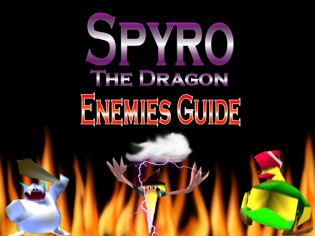 Spyro The Dragon Enemies Guide by DazzyADeviant
