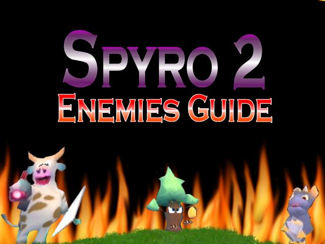 Spyro 2 Enemies Guide by DazzyADeviant