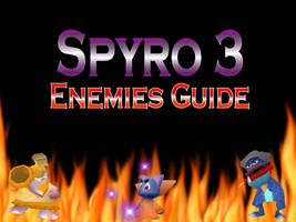 Spyro 3 Enemies Guide by DazzyADeviant