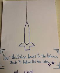 Your Descision by DazzyADeviant