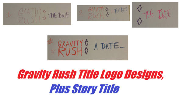 Gravity Rush Title Logo Designs, Plus Story Title by DazzyADeviant