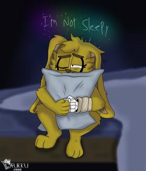 :Not sleepy: