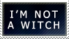 I'm not a Witch Stamp