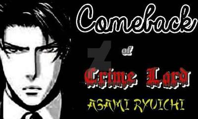 Comeback of Crime Lord Asami Ryuichi by ZanetaChristine