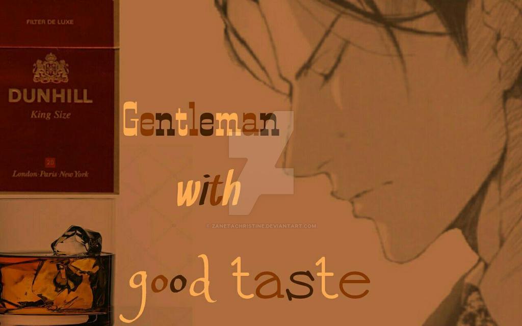 Gentleman with goof taste  by ZanetaChristine