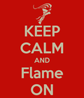 Keep Calm And Flame On (HoO) by lollimewirepirate