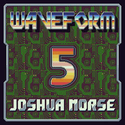 Joshua Morse - Waveform 5