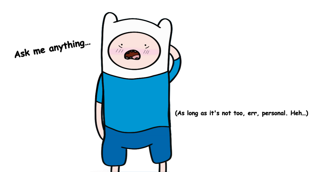 Ask me finn anything by ask finn the humanat on deviantart ask me finn anything by ask finn the humanat altavistaventures Gallery