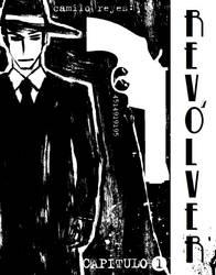 Revolver Portada Final Cap 1 by KamiloKadena