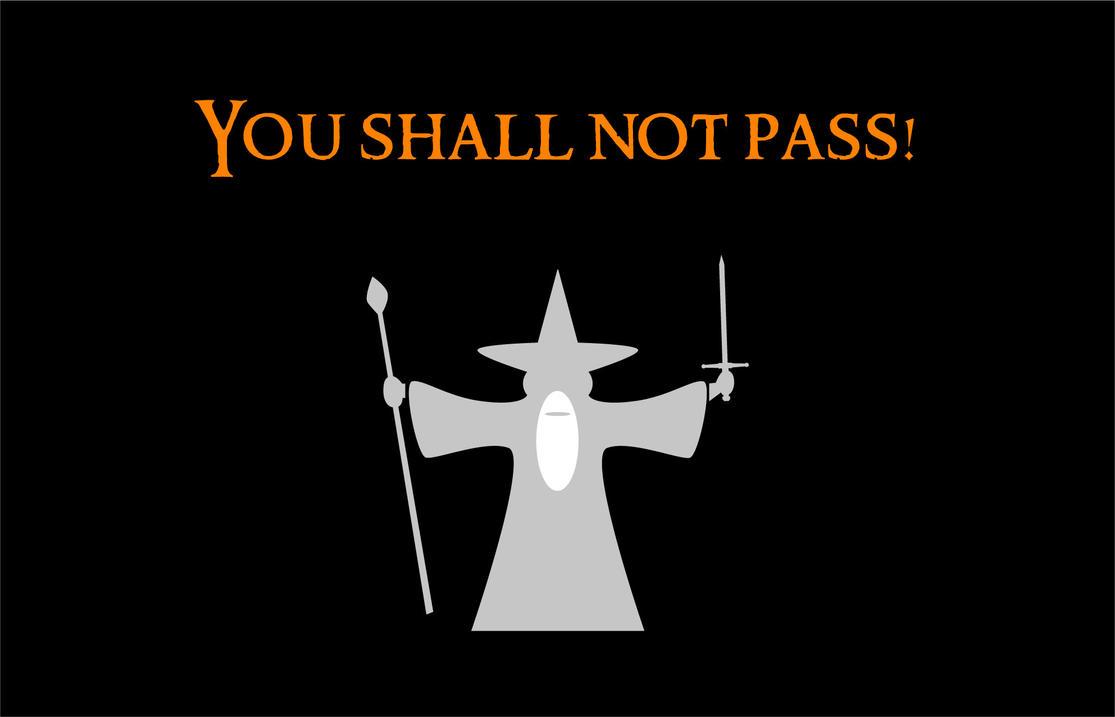 You Shall Not Pass By Anna Yaina On Deviantart