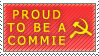Proud to be a Commie -stamp- by KPOCTA