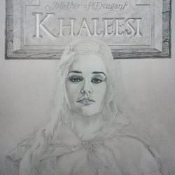 Khaleesi - Work in Progress