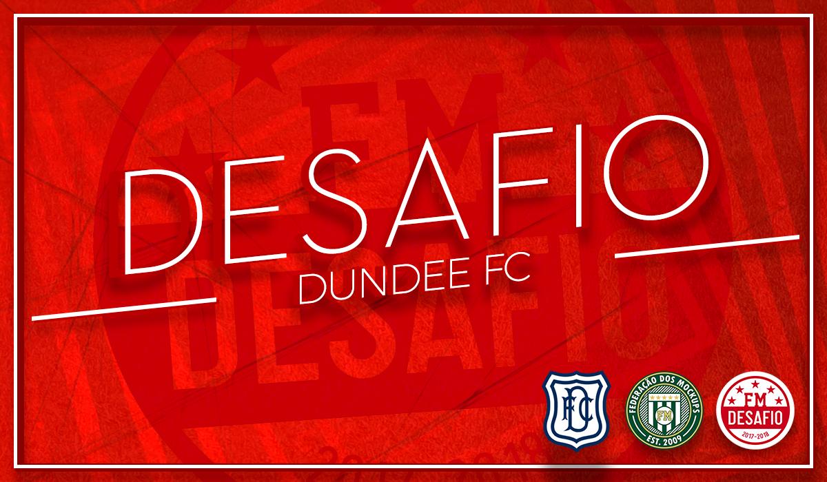 Desafio #2 de Maio/2018 - Dundee FC - ESC Desafio_fm_by_todescof-dcc6ond