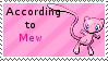 According to Mew Stamp by littleporkchop