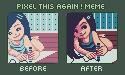 PIXEL THIS AGAIN!:Draw Your Heart Out. by theviethick