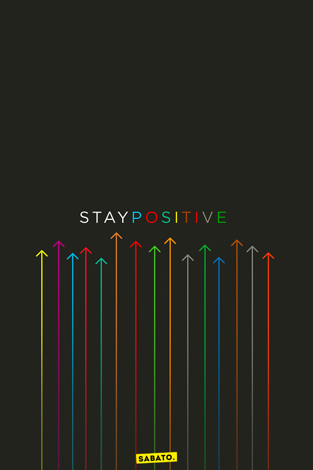 STAY POSITIVE by LilianaSabato
