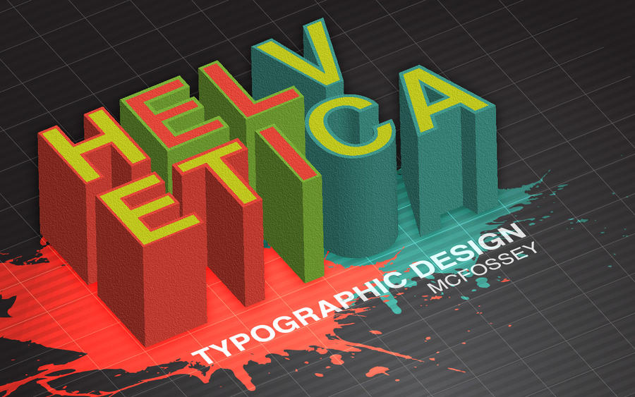 HELVETICA by McFossey
