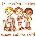 Nurses Call the Shots!
