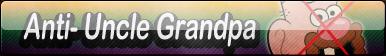 Anti- Uncle Grandpa Button