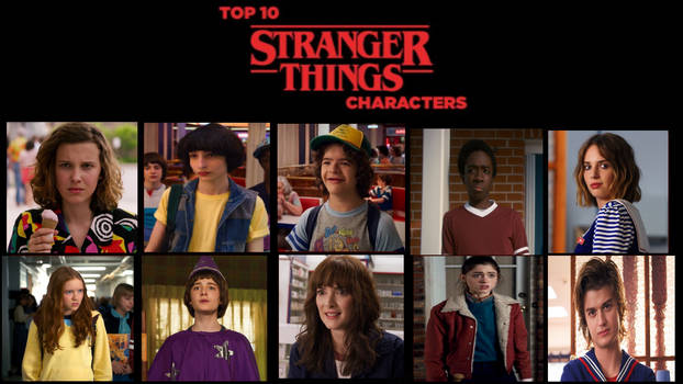 Top 10 Stranger Things Characters