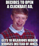 Bad Luck Brian Tries To Look At Some Clickbait Ads
