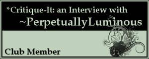 Member: PerpetuallyLuminous by Critique-It
