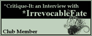 Member: IrrevocableFate by Critique-It