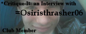 Member: Osiristhrasher06 by Critique-It