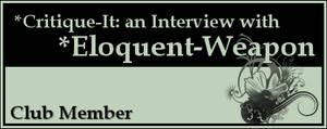 Member: Eloquent-Weapon by Critique-It