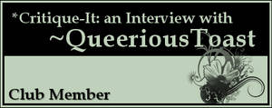 Member: QueeriousToast by Critique-It