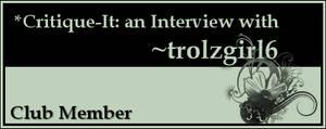 Member: trolzgirl6 by Critique-It