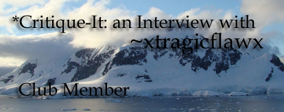 Member: xtragicflawx by Critique-It