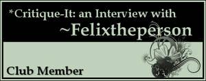 Member: Felixtheperson by Critique-It