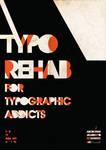 Typographic Rehab